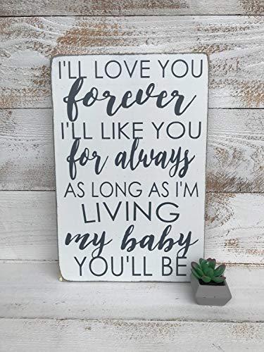 Monsety Holzschild, Aufschrift I'm Love You Forever My Baby You'll Be Handbemalt, für Kinderzimmer, Geschlechtsneutral, Bauernhaus-Stil