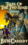 Tales of the Two Rings: Volume 2