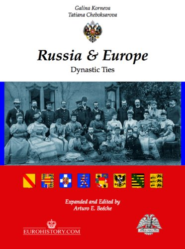 Russia and Europe - Dynastic Ties
