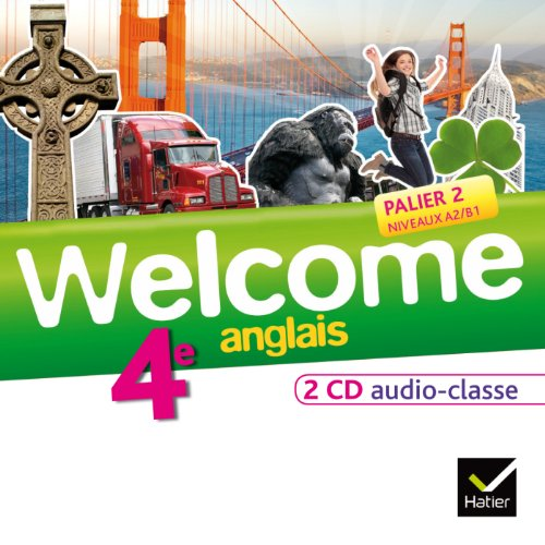 Welcome Anglais 4e éd. 2013 - 2 CD audio classe