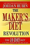 The Maker's Diet Revolution by Jordan Rubin (2013-12-17)