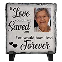 Personalised If love could have saved you, you would have lived forever Rock Slate Photo 15cm x 15cm Add any photo Memorial plaque Funeral Gift idea