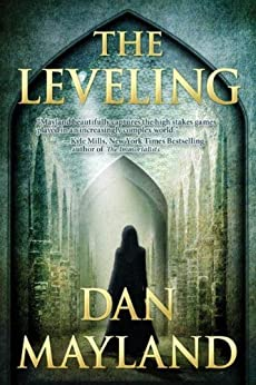 The Leveling (A Mark Sava Spy Novel Book 2) by [Mayland, Dan]