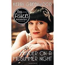 Murder on a Midsummer Night (Miss Fisher's Murder Mysteries, Band 17)