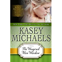 The Wagered Miss Winslow (Kasey Michaels Alphabet Regency Romance Book 13) (English Edition)