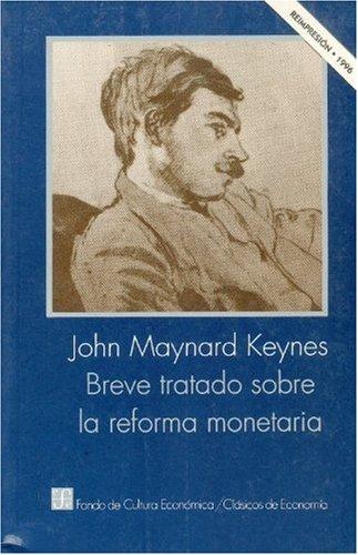 Descargar Libro Breve tratado sobre la reforma monetaria de John Maynard Keynes