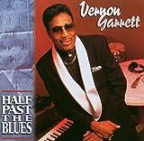 Songtexte von Vernon Garrett - Half Past The Blues