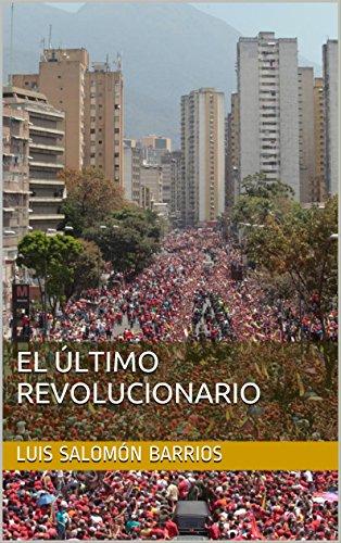 El Último Revolucionario