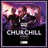 The Churchill Years - Volume 2 (Doctor Who - The Churchill Years)