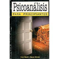 PSICOANALISIS PARA PRINCIPIANTES (For Beginners)