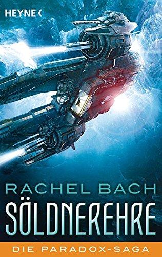 Bach, Rachel: Söldnerehre