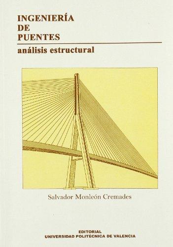 Ingeniería de Puentes. Análisis Estructural (Académica) por Salvador Monleón Cremades