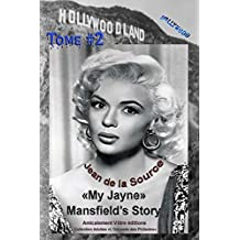 My Jayne Mansfield's Story - Tome #2 (L'Odyssée des Philiades t. 9)