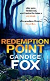 Redemption Point: Thriller (Crimson-Lake-Serie) von Candice Fox