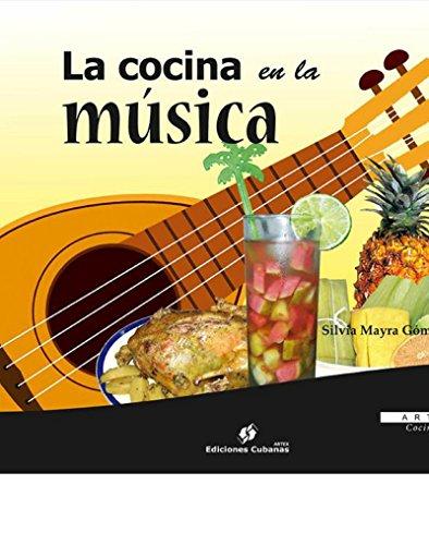 la-cocina-en-la-musica-arte-cocina-spanish-edition