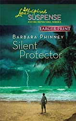 Silent Protector (Love Inspired Large Print Suspense) by Barbara Phinney (2010-08-10)