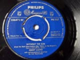 "JIMMY LLOYD Without The Sun / Yellow Bird 7"" vinyl"