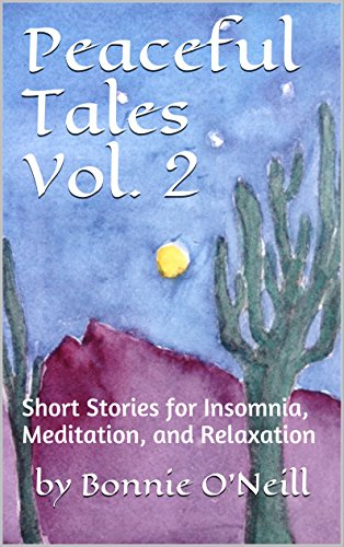 Peaceful Tales Vol. 2: Short Stories for Insomnia, Meditation, and Relaxation
