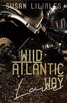 Wild Atlantic Way – Love von [Liliales, Susan]