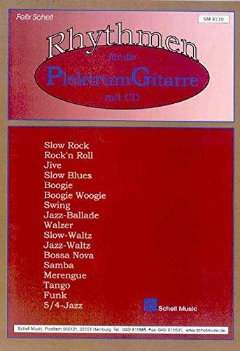 Rhythmen für die Plektrum-Gitarre (Jazz- Blues Gitarre) (Die Jazz-gitarre)