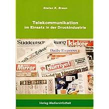 Telekommunikation im Einsatz in der Druckindustrie