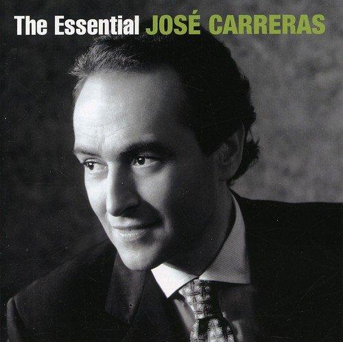 The Essential Jose Carreras