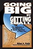 Going Big by Getting Small: The Application of Operational Art by Special Operations in Phase Zero