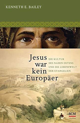 Jesus war kein Europäer von D.F.