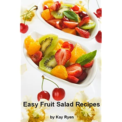 Easy Fruit Salad Recipes (English Edition)