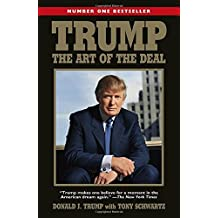 Trump: The Art of the Deal by Donald Trump (2016-11-17)