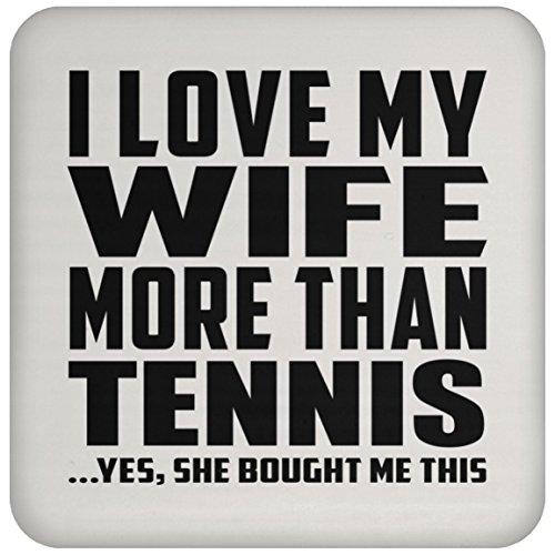 I Love My Wife More Than Tennis - Drink Coaster Untersetzer Rutschfest Rückseite aus Kork - Geschenk zum Geburtstag Jahrestag Muttertag Vatertag Ostern -