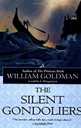 The Silent Gondoliers: A Fable