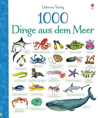Preisvergleich Produktbild 1000 Dinge aus dem Meer