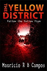 The Yellow District (English Edition)