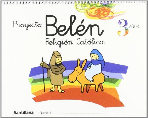 Portada del libro Proyecto Belén, religión católica, Educación Infantil, 3 años - 9788429484830