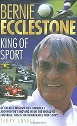 Bernie Ecclestone: King of Sport by Terry Lovell (2008-08-04)
