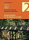 Der Kinzigtal-Radweg: Von der Mündung zur Quelle - Spessarter Flusstouren