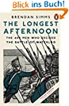 The Longest Afternoon: The 400 Men Wh...
