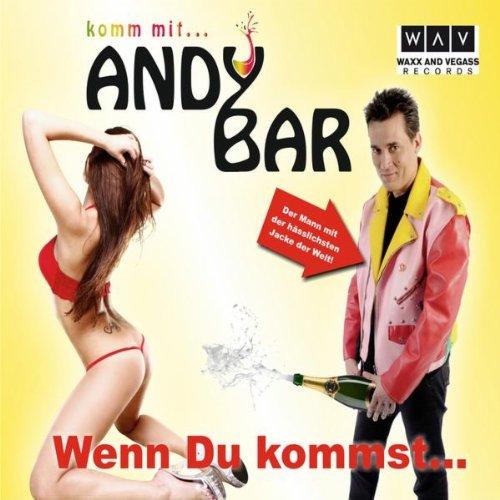 Wenn Du Kommst (Andy Fresse Haus Mix)
