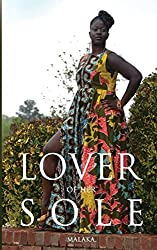 Lover of Her Sole: A West African Cinderella Story by Malaka . (2014-05-11)