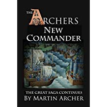 The New Commander: The great saga of England continues (The Company of Archers)