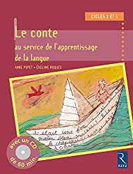 Le conte au service de l'apprentissage de la langue (+ CD audio)