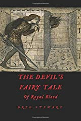 The Devil's Fairy Tale: Of Royal Blood Paperback