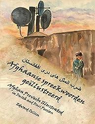 Afghaanse spreekwoorden geïllustreerd: Afghan Proverbs in Dutch and Dari Persian