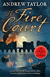 The Fire Court: A gripping historical thriller from the bestselling author of The Ashes of London (James Marwood & Cat Lovett, Book 2)
