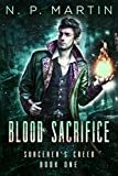 Blood Sacrifice:  (The August Creed Series Book 1) by N. P. Martin
