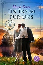 Ein Traum für uns: Roman (Lost in Love. Die Green-Mountain-Serie 8)