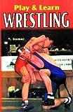 Play & Learn Wrestling
