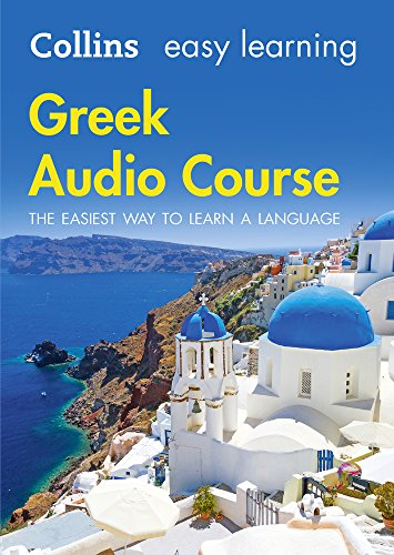 Easy Learning Greek Audio Course: Language Learning the Easy Way with Collins par Collins Dictionaries