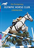 Olympic horse club, Tome 1 : Le nouveau cheval